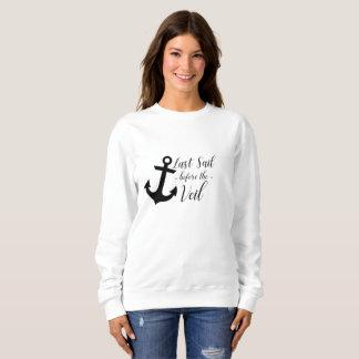 Comfy Last Sail Before the Veil Bachelorette Sweatshirt