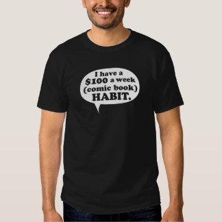 Comic Book Habit Tshirt