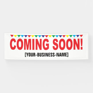Coming Soon Colorful Flags Sign