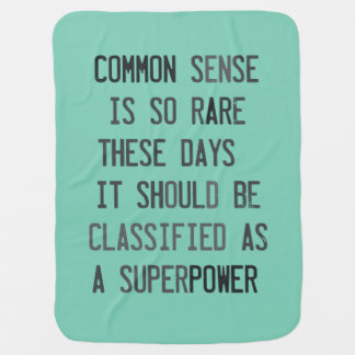Image result for common sense is so rare these days