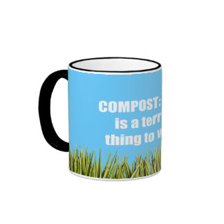 Compost: A rind is a terrible thing to waste Ringer Coffee Mug