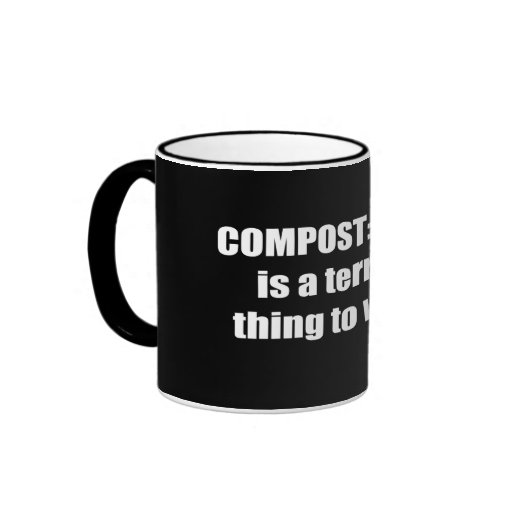 Compost: A rind is a terrible thing to waste Coffee Mugs