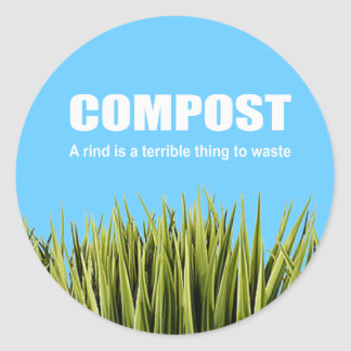 Compost: A rind is a terrible thing to waste Round Sticker