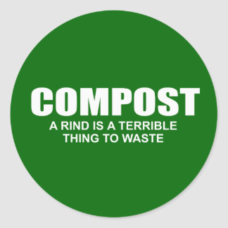 Compost: A rind is a terrible thing to waste Sticker