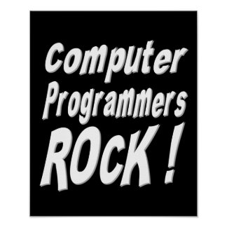Computer Programmers Rock! Poster Print