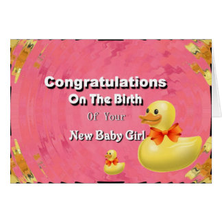 Congratulations On The Birth Of Your New Baby Girl Greeting Card