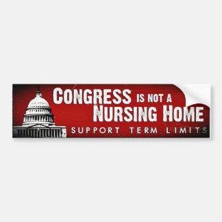 Congress is not a Nursing Home Bumper Sticker