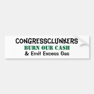 CongressClunkers Burn Our Cash & Emit Excess Gas Car Bumper Sticker