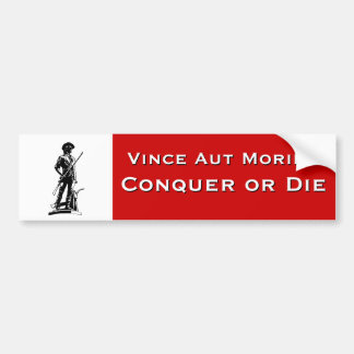 Conquer or Die Bumper Stickers