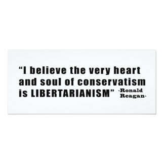 Conservatism Libertarianism Quote by Ronald Reagan Card