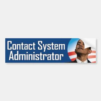 Contact System Administrator - Anti Obama Bumper Sticker