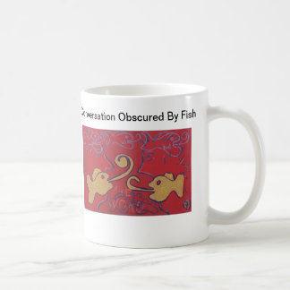 Conversation Obscured By Fish Classic White Coffee Mug