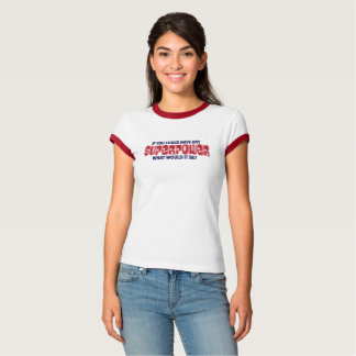 CONVERSATION THREADS ...SUPERPOWER T-SHIRT