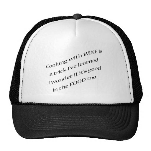 Cooking with Wine Mesh Hats