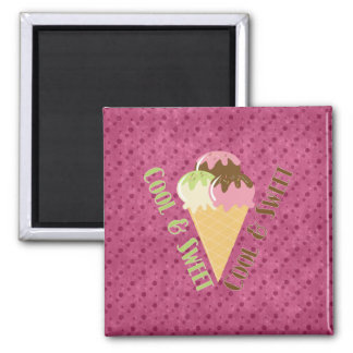 Cool and Sweet Square Magnet
