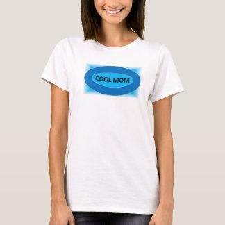 COOL MOM T-Shirt