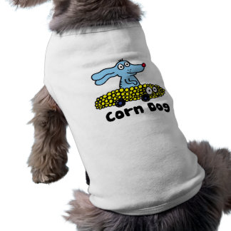 corn dog tshirt for dogs!