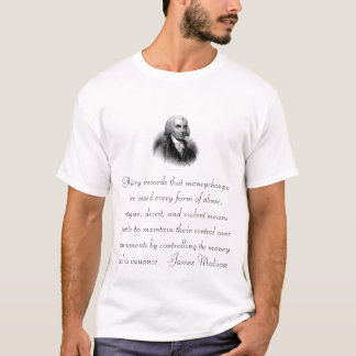 Corrupt Banks by James Madison T-Shirt