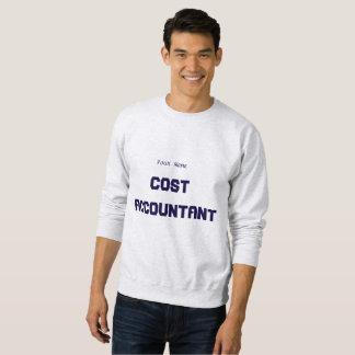 """""""Cost Accountant"""" Sweatshirt"""
