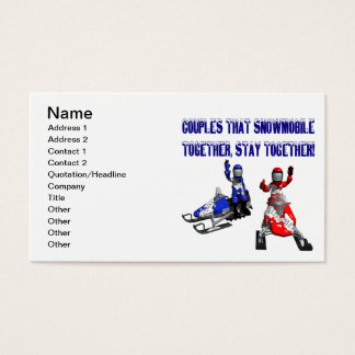 Couples That Snowmobile Together Business Card