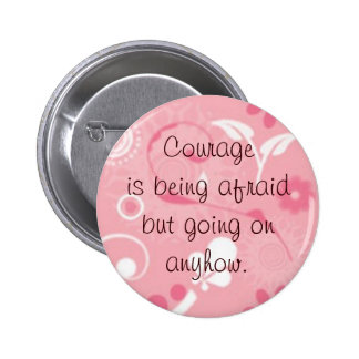 Courage is pin