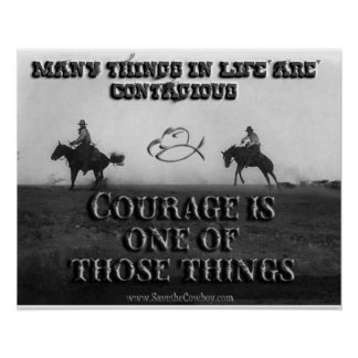Courage Is Contagious Poster