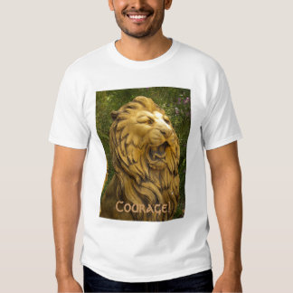 Courage! T Shirts