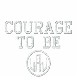 Courage To Be Embroidered Hoodie