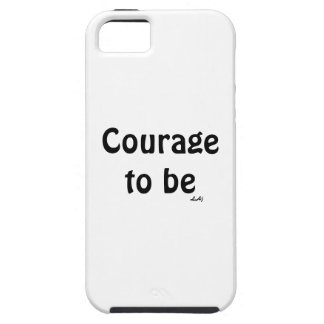 Courage To Be on White Vibe iPhone 5 Case