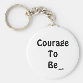 Courage To Be White Black Keychain