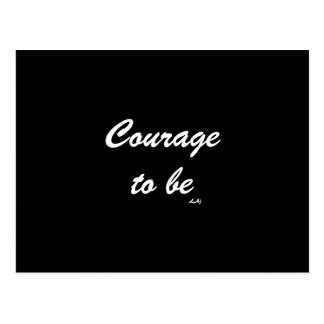 Courage To Be White on Black Postcard