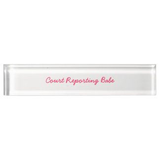 Court Reporting Babe Name Plate