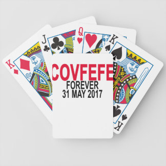 COVFEFE FOREVER . BICYCLE PLAYING CARDS