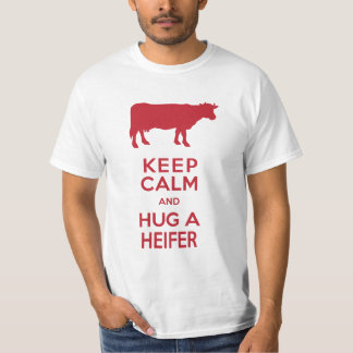 Cow Lover's Dairy Farm Keep Calm Hug a Heifer T-Shirt