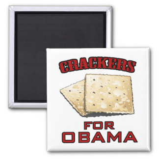 Crackers for Obama Square Magnet
