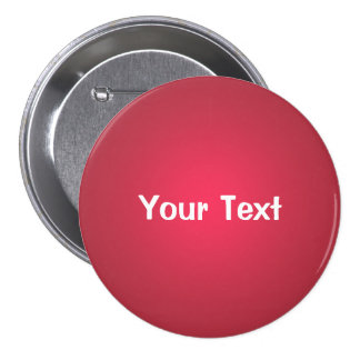 "Cranberry Red 3"" Custom Text Button Template"