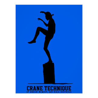 Crane Technique - If done right, no can defend Posters