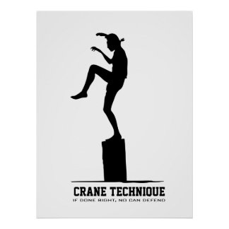 Crane Technique - If done right, no can defend Poster