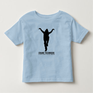 Crane Technique - If done right, no can defend Toddler T-Shirt