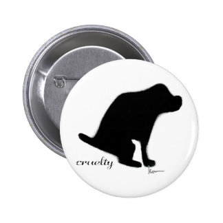 """Crapping on Cruelty"" 6 Cm Round Badge"