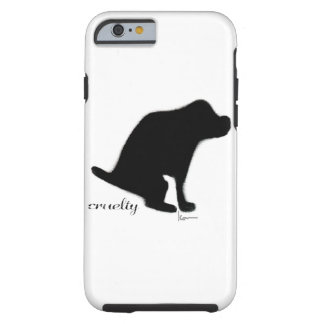 """""""Crapping On Cruelty"""" Tough iPhone 6 Case"""