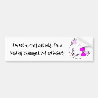 Crazy Cat Lady #1 Bumper Sticker