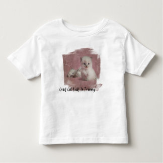 Crazy Cat Lady In Training Toddler T-Shirt