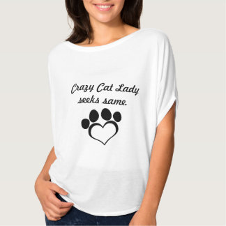 Crazy cat lady. T-Shirt