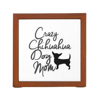 Crazy Chihuahua Dog Mom Desk Organiser