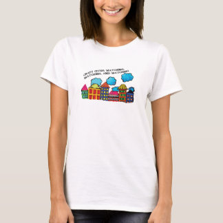 Crazy cities watching T-Shirt
