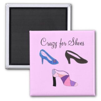 Crazy for Shoes - magnet Magnets
