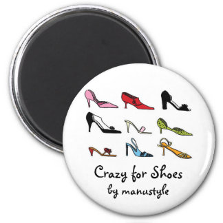 Crazy for Shoes Magnet type2
