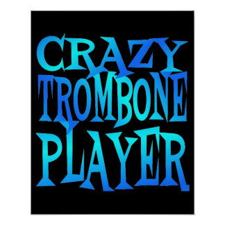 Crazy Trombone Player Poster