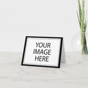 CREATE YOUR OWN - PERSONALIZE THIS CARD